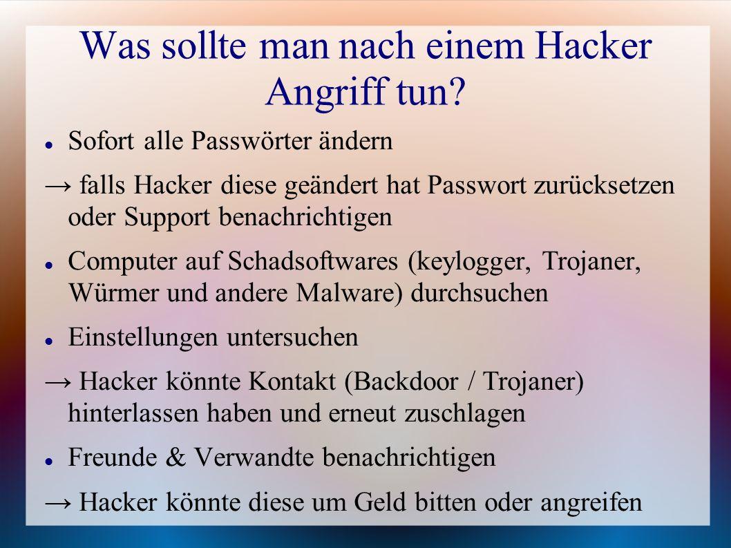 Was sollte man nach einem Hacker Angriff tun
