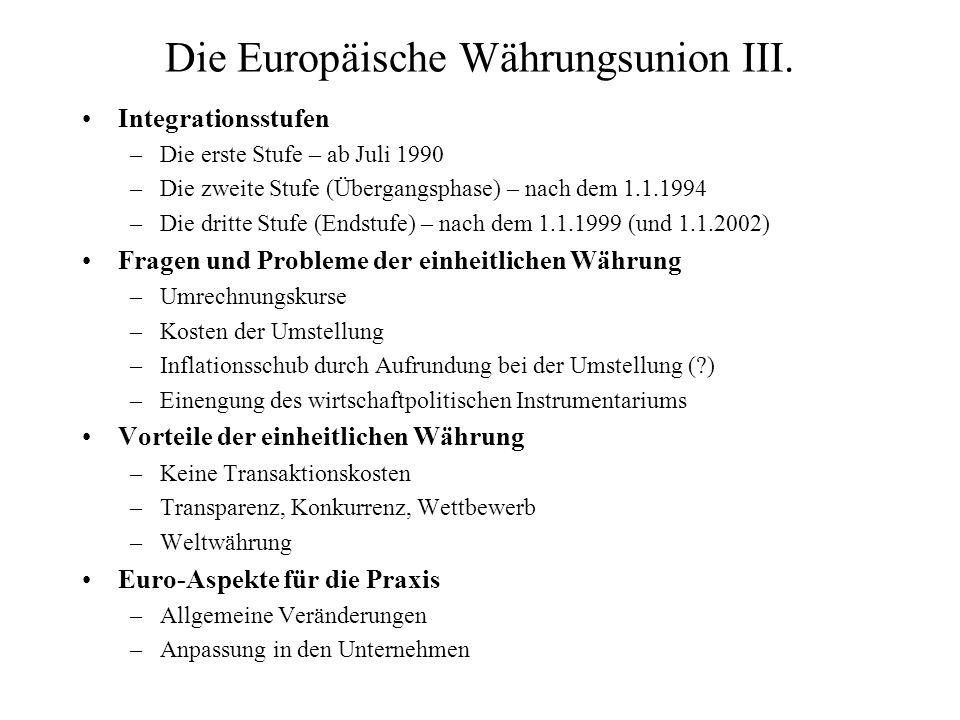 Die Europäische Währungsunion III.