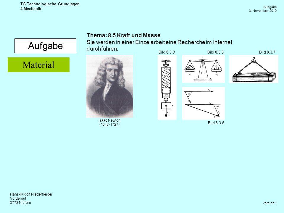 Aufgabe Material Thema: 8.5 Kraft und Masse