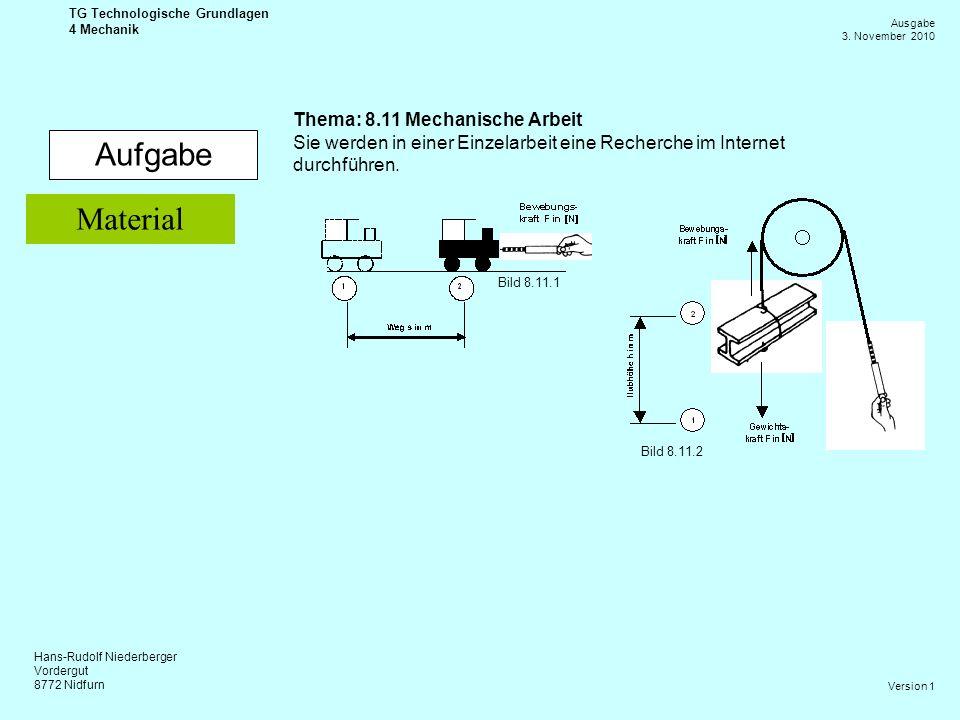 Aufgabe Material Thema: 8.11 Mechanische Arbeit