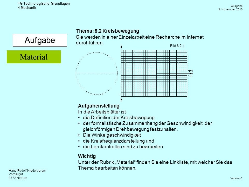 Aufgabe Material Thema: 8.2 Kreisbewegung