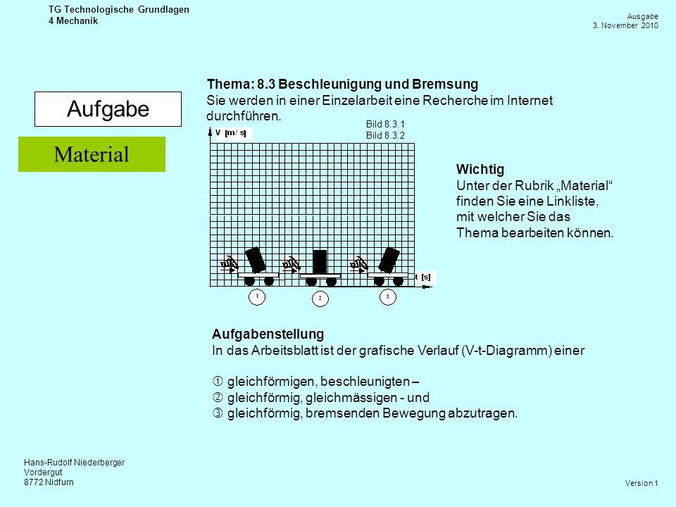 Aufgabe Material Thema: 8.3 Beschleunigung und Bremsung