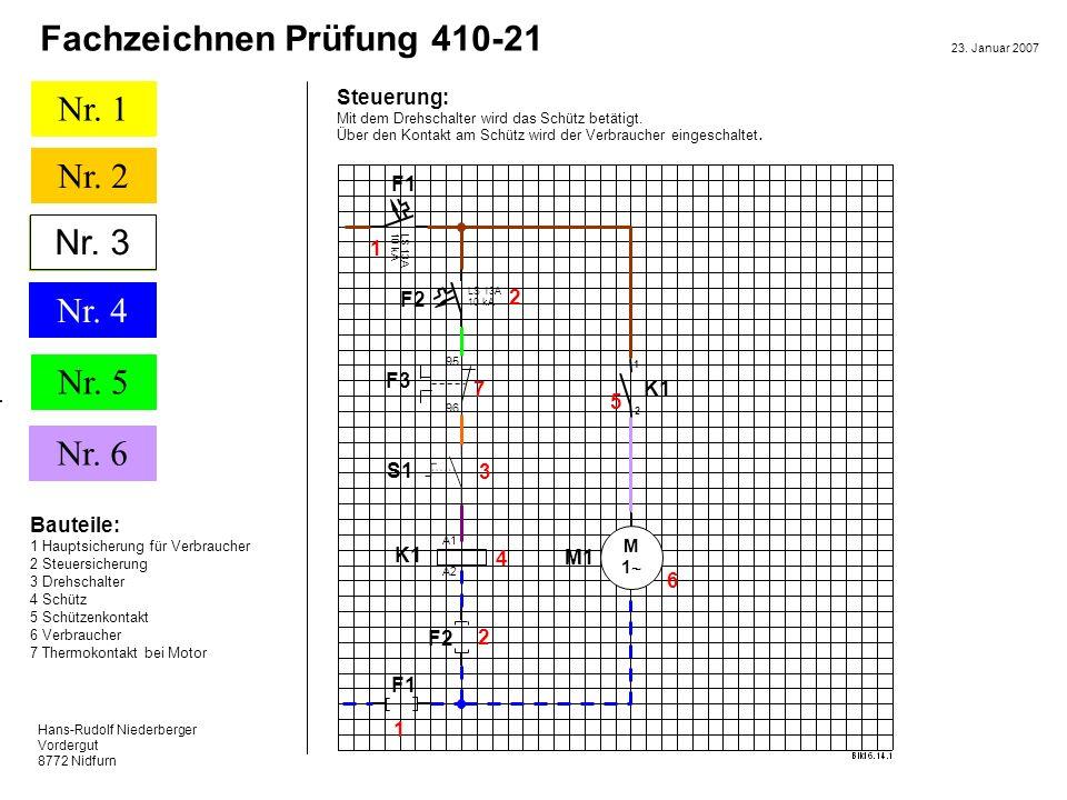 Nr. 3 Steuerung: F1 1 F2 2 F3 7 K1 5 S1 3 Bauteile: K1 4 M1 6 F2 2 F1