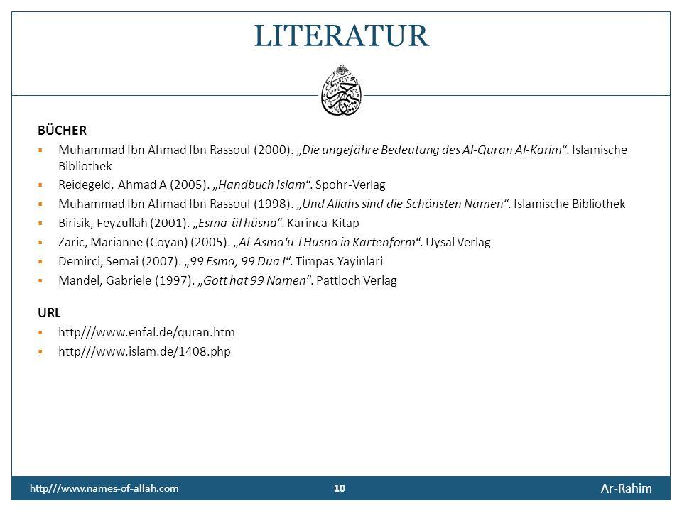 """LITERATUR BÜCHER. Muhammad Ibn Ahmad Ibn Rassoul (2000). """"Die ungefähre Bedeutung des Al-Quran Al-Karim . Islamische Bibliothek."""