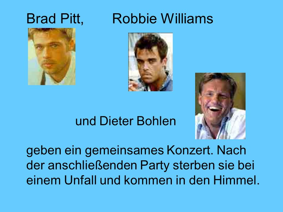Brad Pitt, Robbie Williams