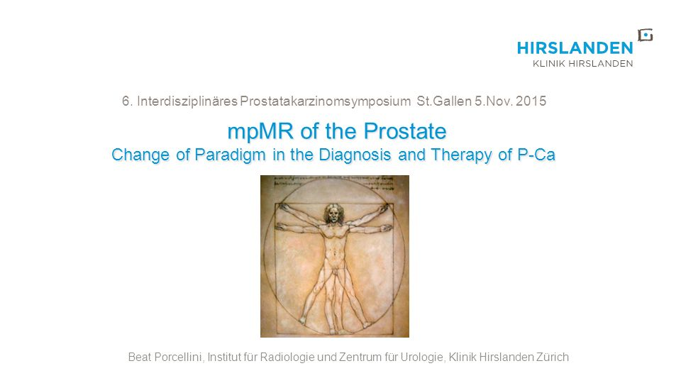 6. Interdisziplinäres Prostatakarzinomsymposium St.Gallen 5.Nov. 2015
