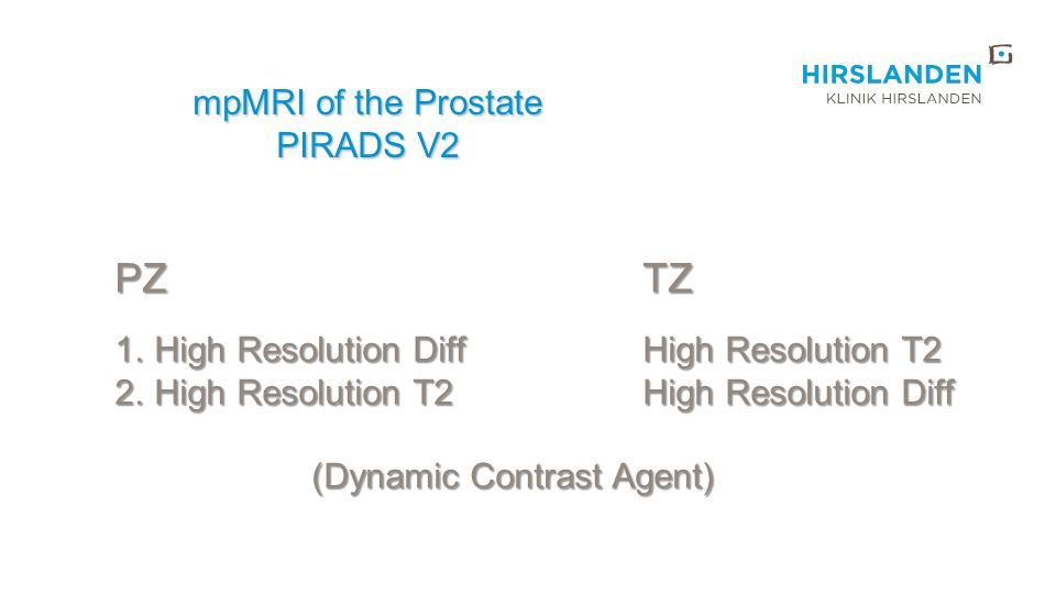 PZ TZ mpMRI of the Prostate PIRADS V2