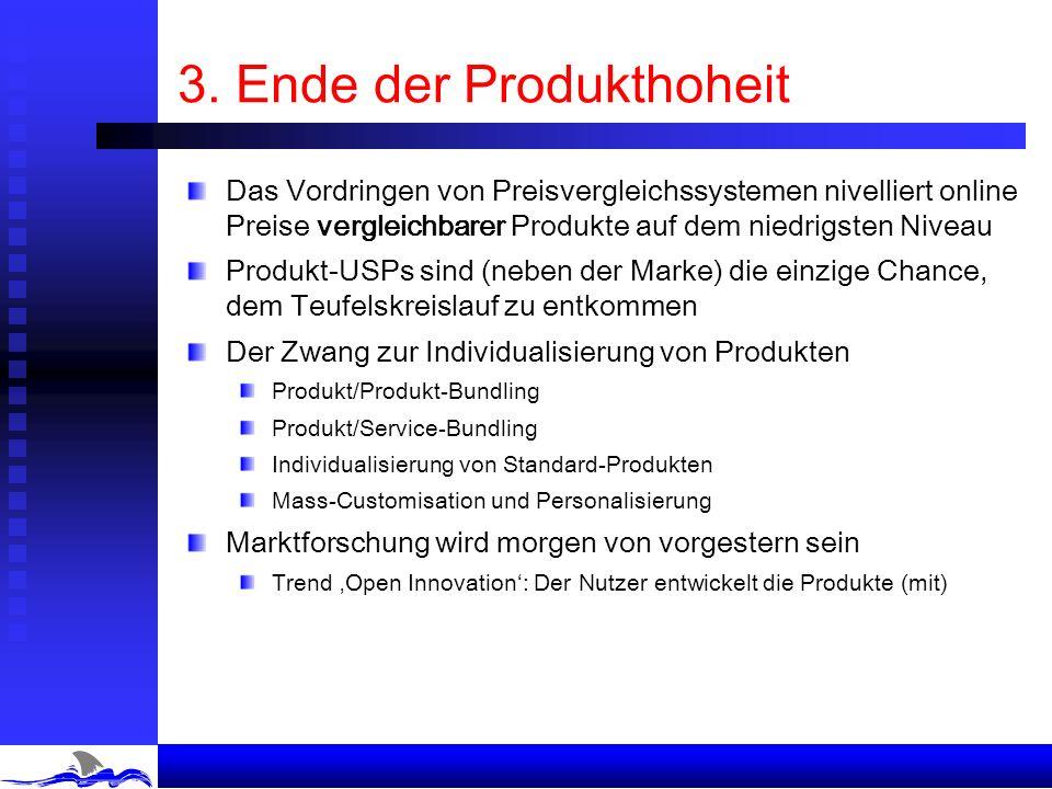 3. Ende der Produkthoheit