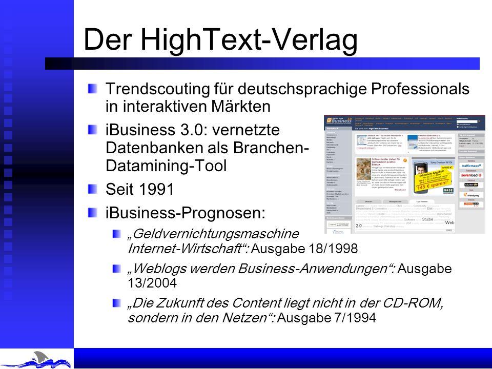 Der HighText-Verlag Trendscouting für deutschsprachige Professionals in interaktiven Märkten.