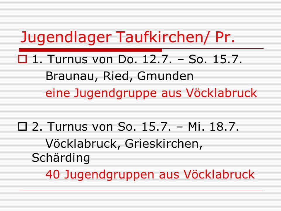 Jugendlager Taufkirchen/ Pr.