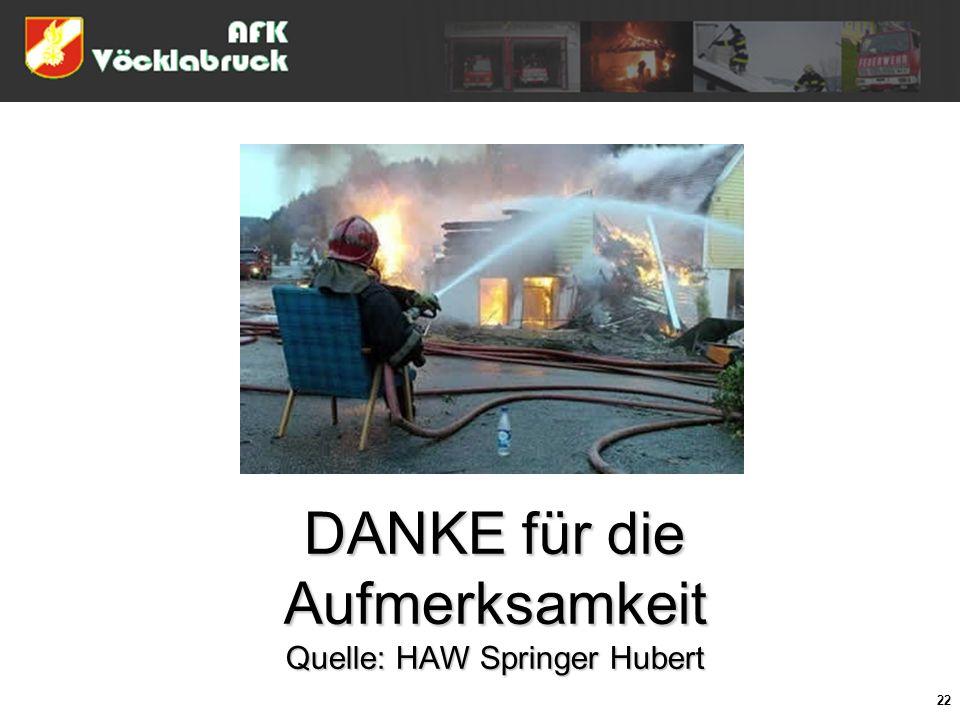 DANKE für die Aufmerksamkeit Quelle: HAW Springer Hubert