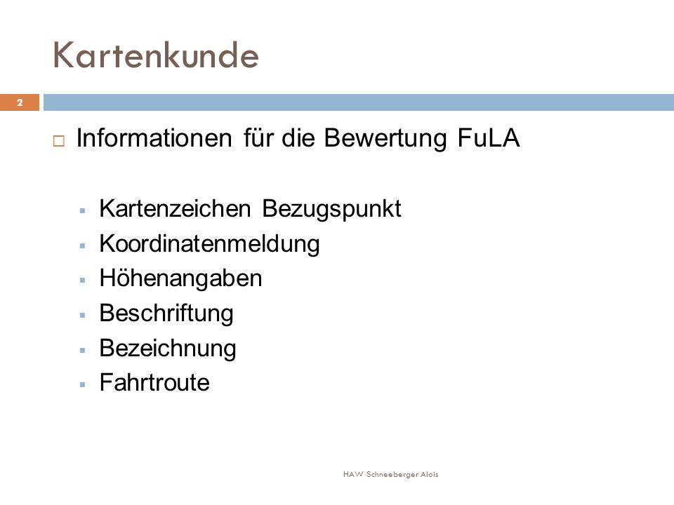 Kartenkunde Informationen für die Bewertung FuLA