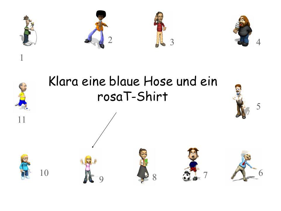 Klara eine blaue Hose und ein rosaT-Shirt