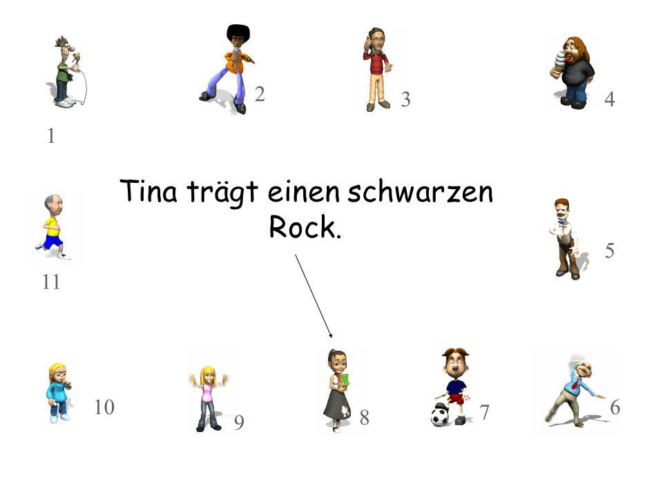 Tina trägt einen schwarzen Rock.