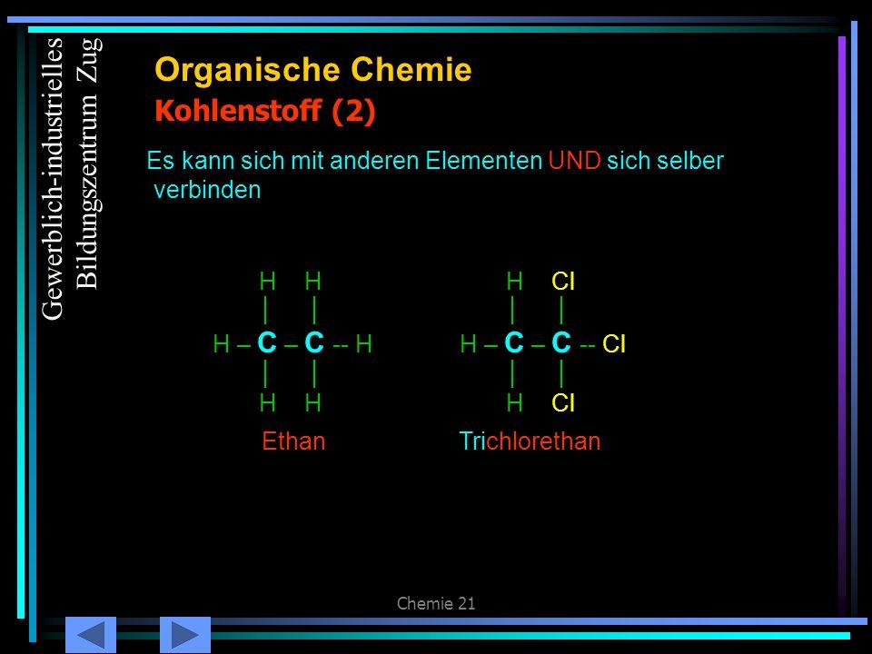 Organische Chemie Kohlenstoff (2) Gewerblich-industrielles