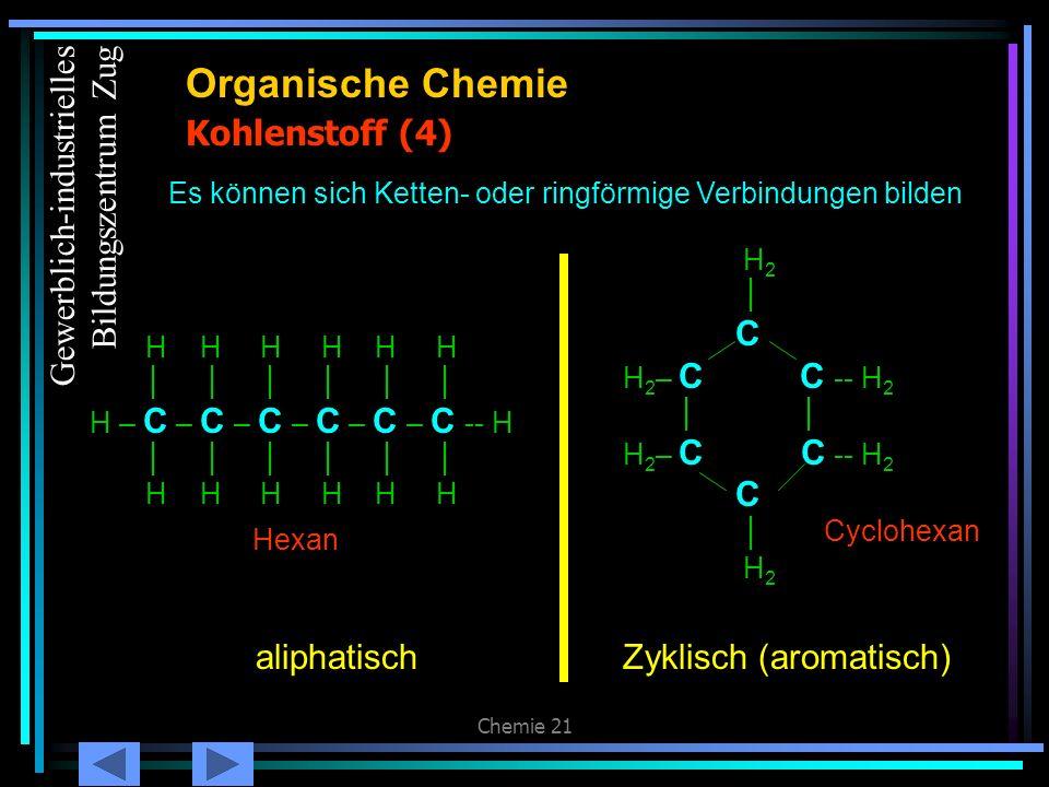 Organische Chemie Kohlenstoff (4) Gewerblich-industrielles