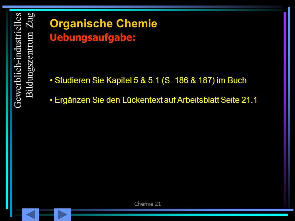 Organische Chemie Uebungsaufgabe: Gewerblich-industrielles