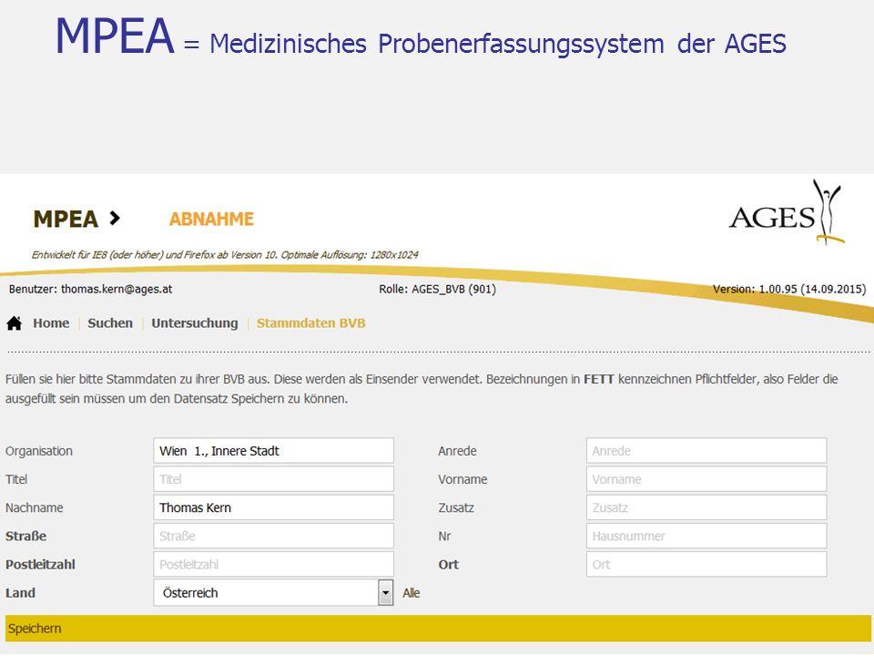 MPEA = Medizinisches Probenerfassungssystem der AGES