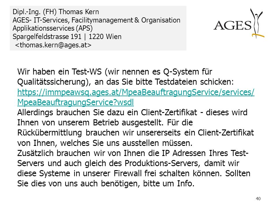 Dipl.-Ing. (FH) Thomas Kern AGES- IT-Services, Facilitymanagement & Organisation