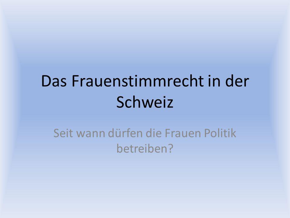 Das Frauenstimmrecht in der Schweiz