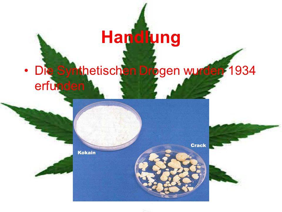 Handlung Die Synthetischen Drogen wurden 1934 erfunden