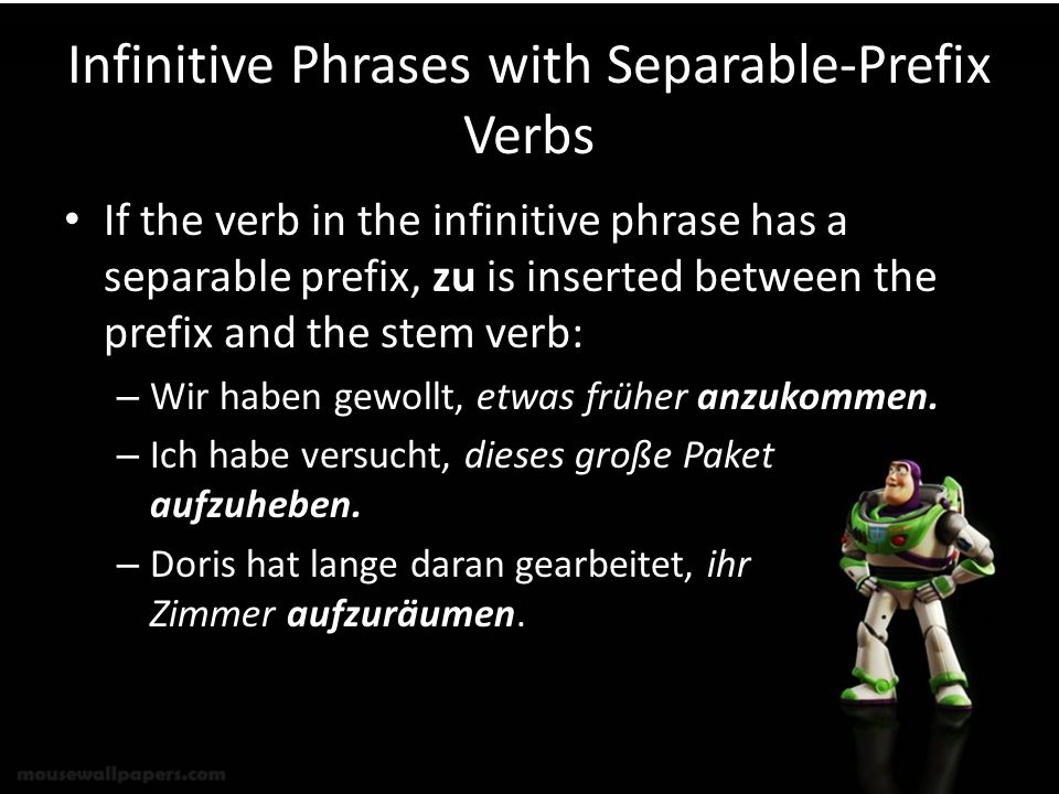 Infinitive Phrases with Separable-Prefix Verbs