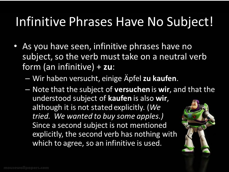 Infinitive Phrases Have No Subject!