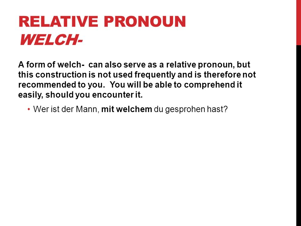 Relative Pronoun welch-