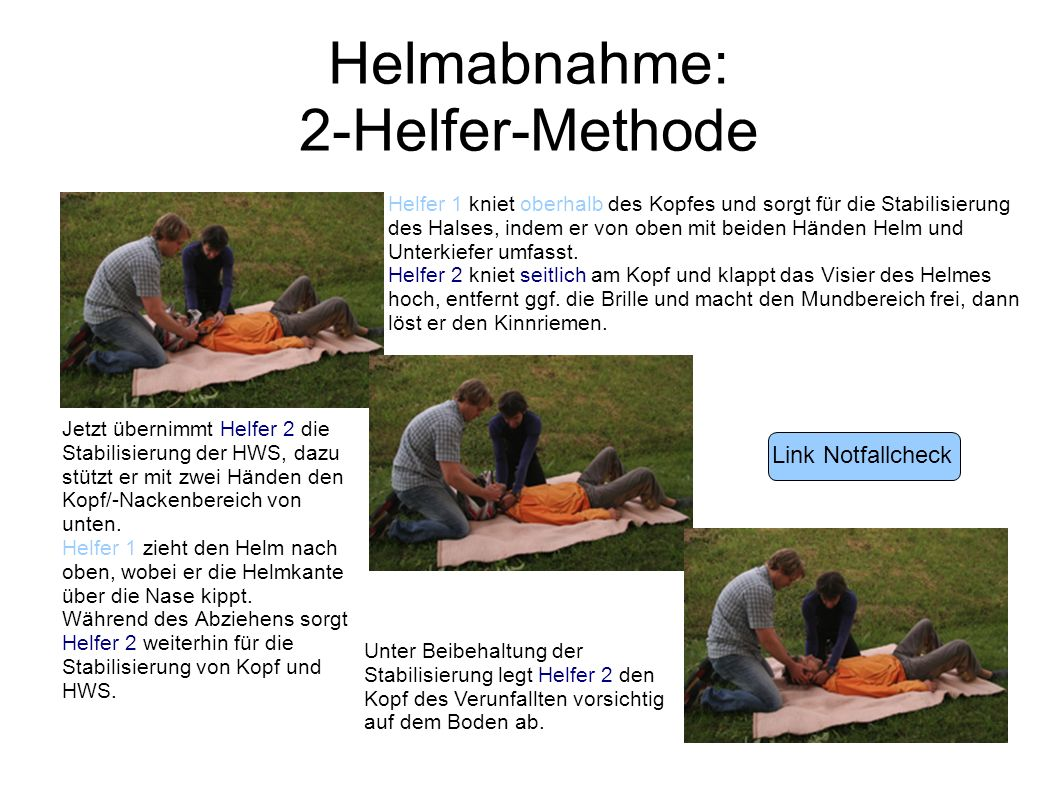Helmabnahme: 2-Helfer-Methode