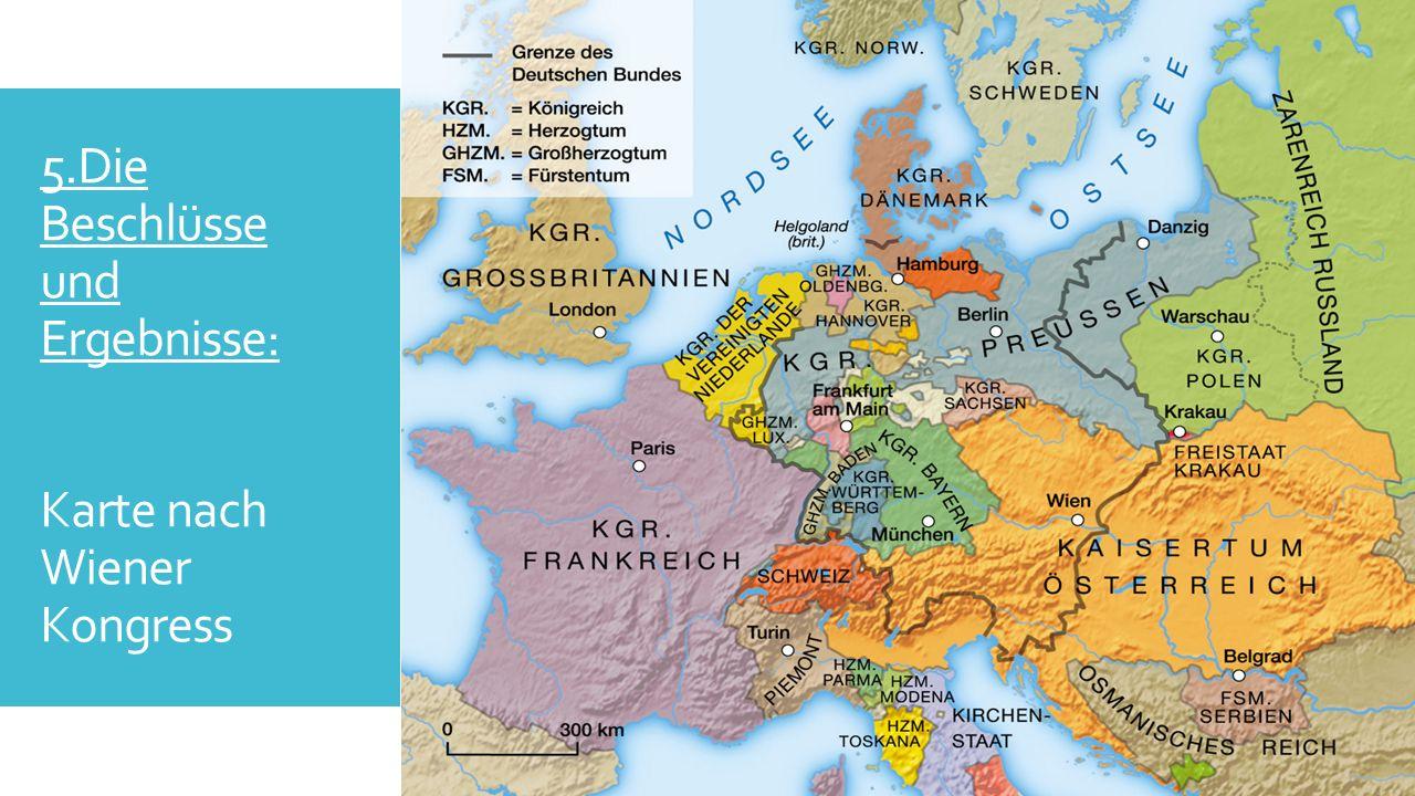 5.Die Beschlüsse und Ergebnisse: Karte nach Wiener Kongress