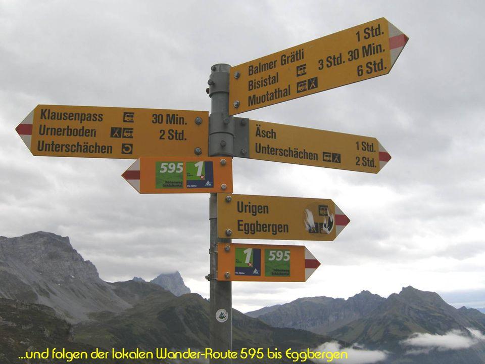 …und folgen der lokalen Wander-Route 595 bis Eggbergen