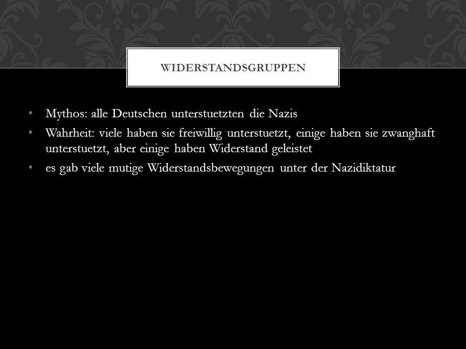 Mythos: alle Deutschen unterstuetzten die Nazis