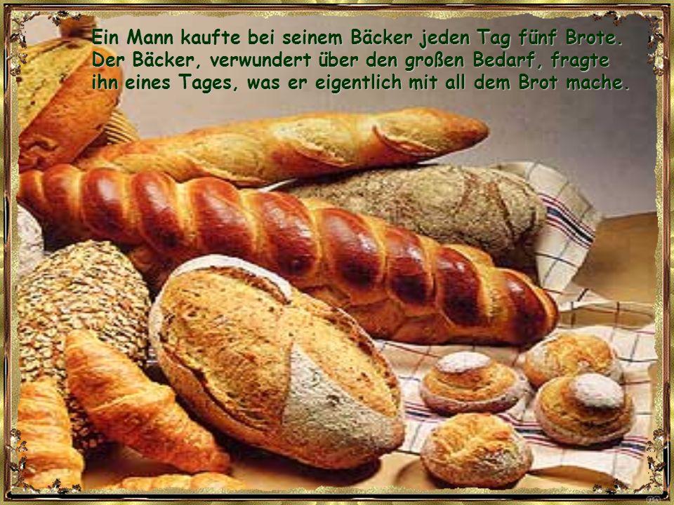 Ein Mann kaufte bei seinem Bäcker jeden Tag fünf Brote