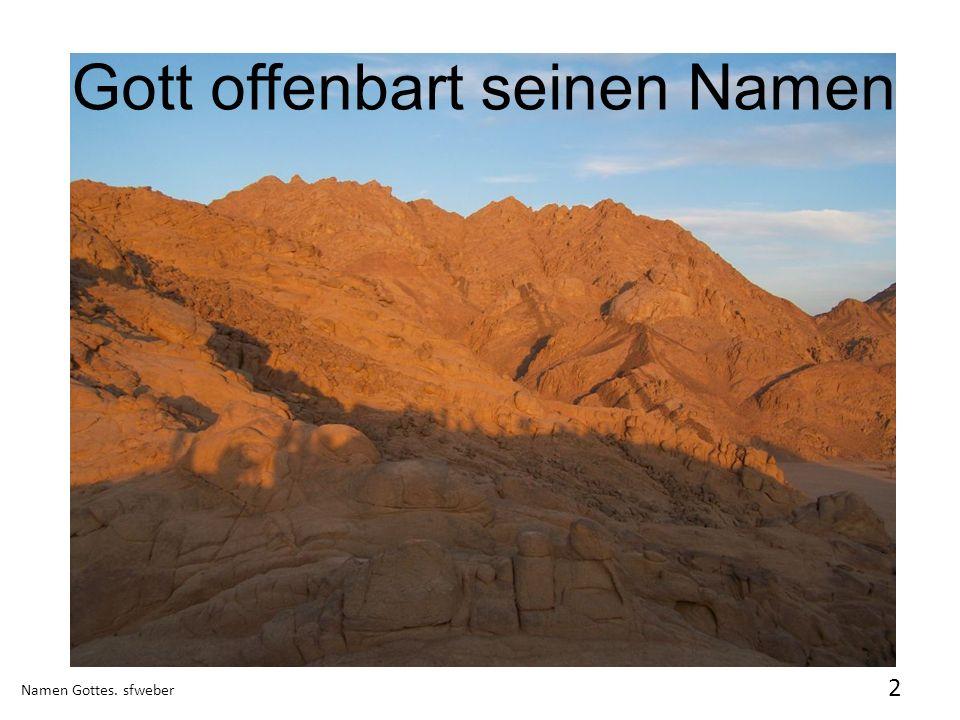 Gott offenbart seinen Namen