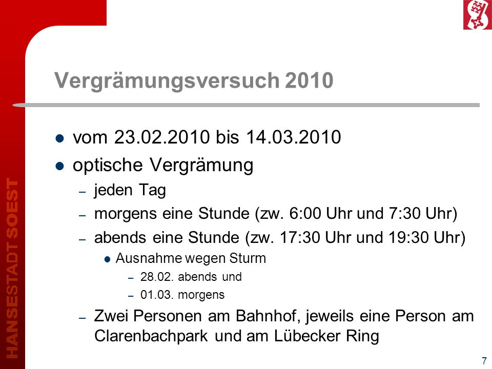 Vergrämungsversuch 2010 vom 23.02.2010 bis 14.03.2010
