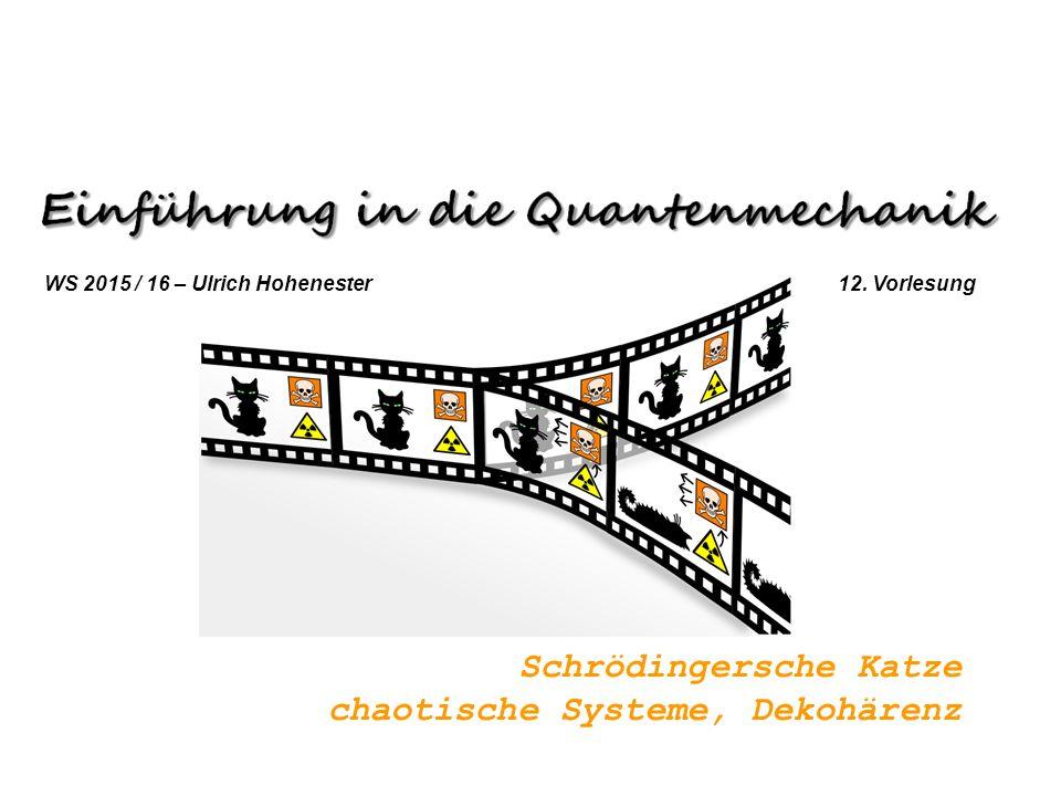Schrödingersche Katze chaotische Systeme, Dekohärenz