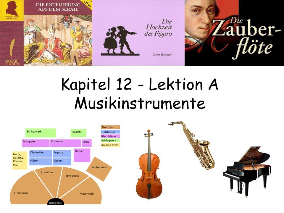 Kapitel 12 - Lektion A Musikinstrumente