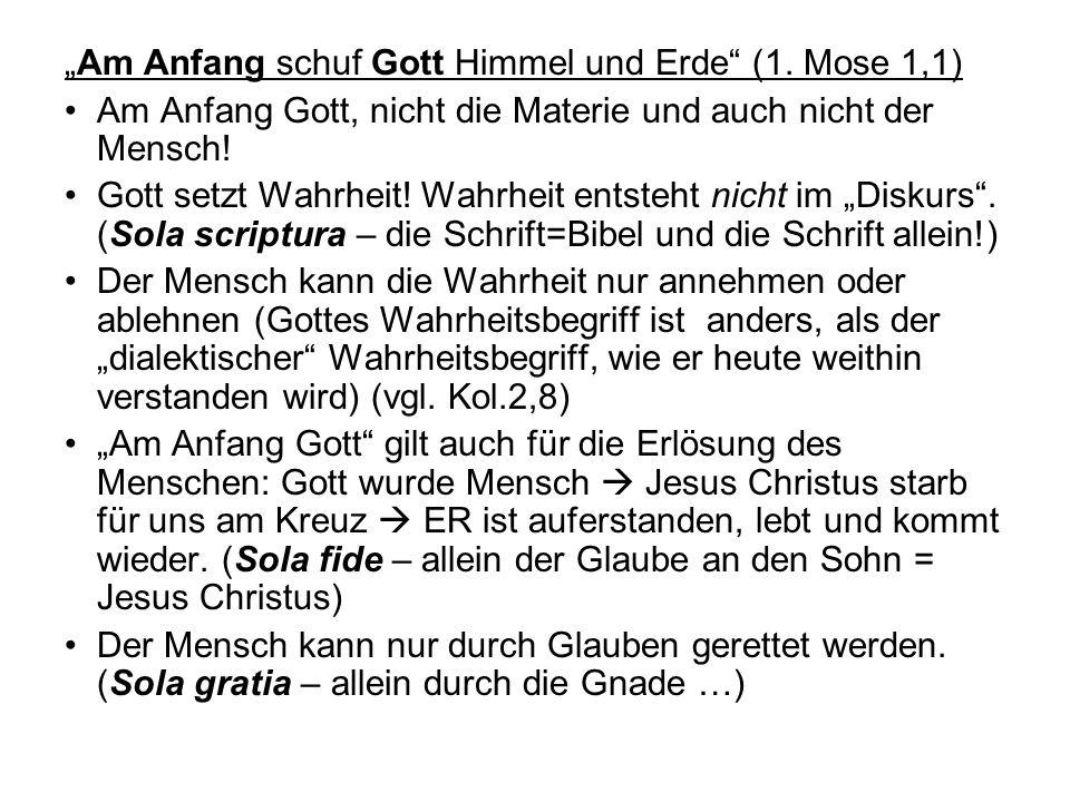 """""""Am Anfang schuf Gott Himmel und Erde (1. Mose 1,1)"""
