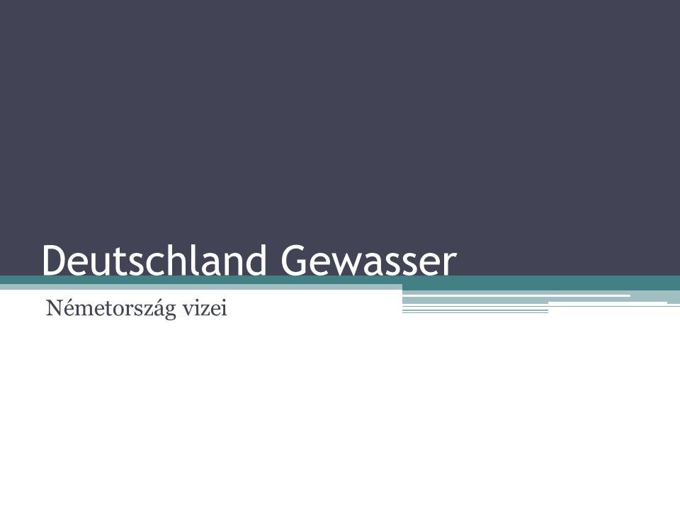 Deutschland Gewasser Németország vizei