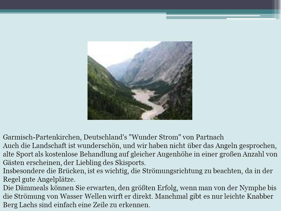 Garmisch-Partenkirchen, Deutschland s Wunder Strom von Partnach Auch die Landschaft ist wunderschön, und wir haben nicht über das Angeln gesprochen, alte Sport als kostenlose Behandlung auf gleicher Augenhöhe in einer großen Anzahl von Gästen erscheinen, der Liebling des Skisports.