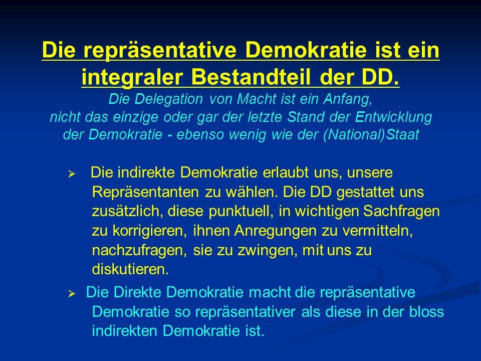 Die repräsentative Demokratie ist ein integraler Bestandteil der DD