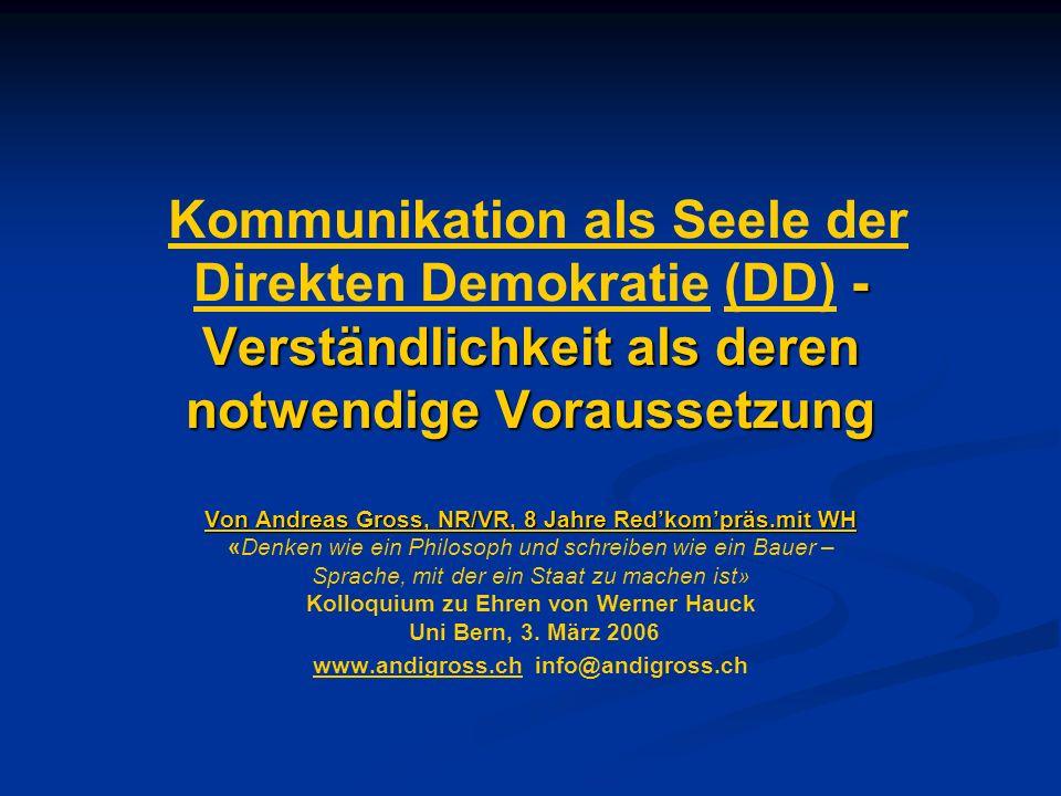 Kommunikation als Seele der Direkten Demokratie (DD) - Verständlichkeit als deren notwendige Voraussetzung