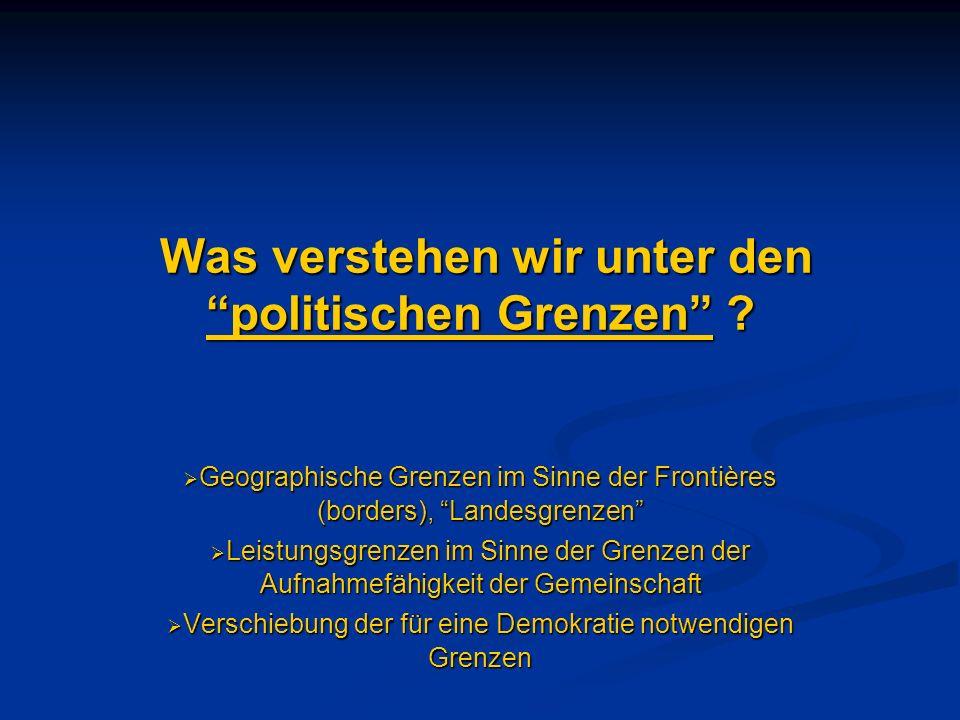 Was verstehen wir unter den politischen Grenzen