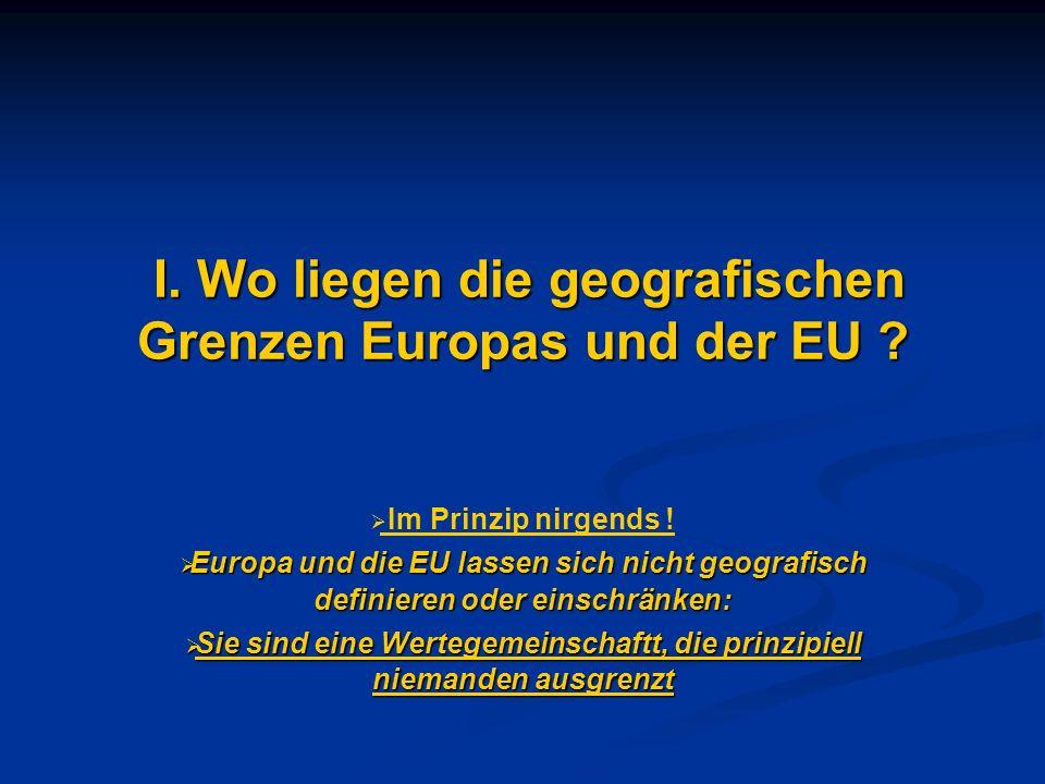 I. Wo liegen die geografischen Grenzen Europas und der EU