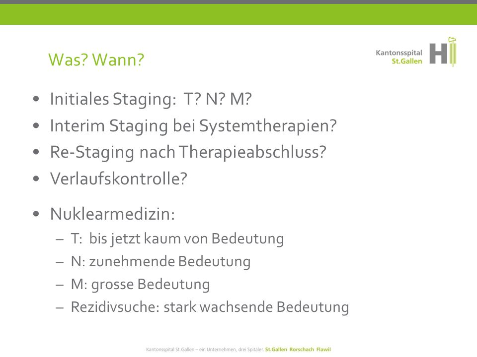 Initiales Staging: T N M Interim Staging bei Systemtherapien