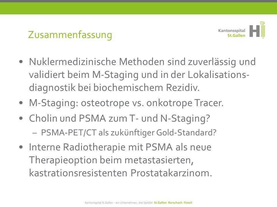 M-Staging: osteotrope vs. onkotrope Tracer.