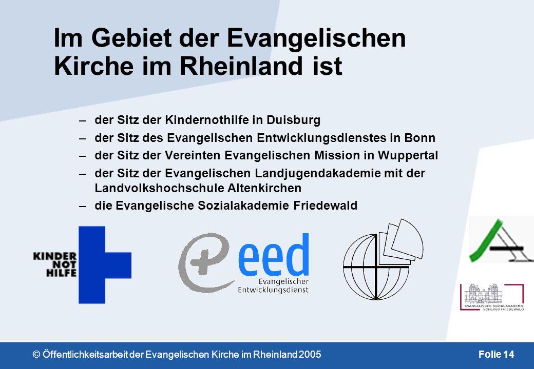 Im Gebiet der Evangelischen Kirche im Rheinland ist