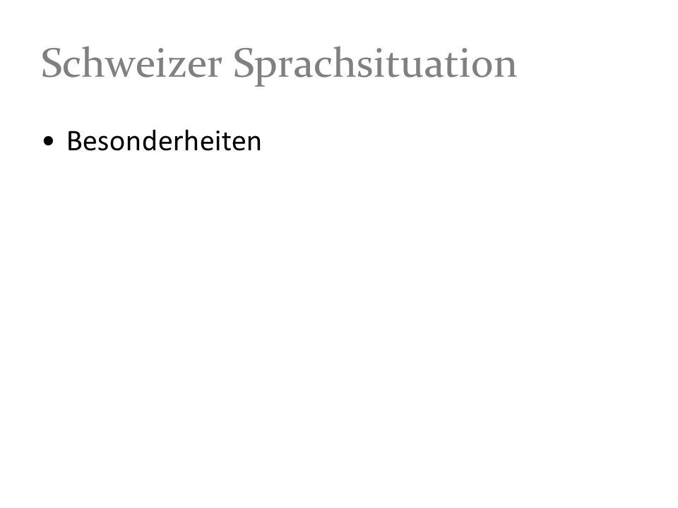 Schweizer Sprachsituation