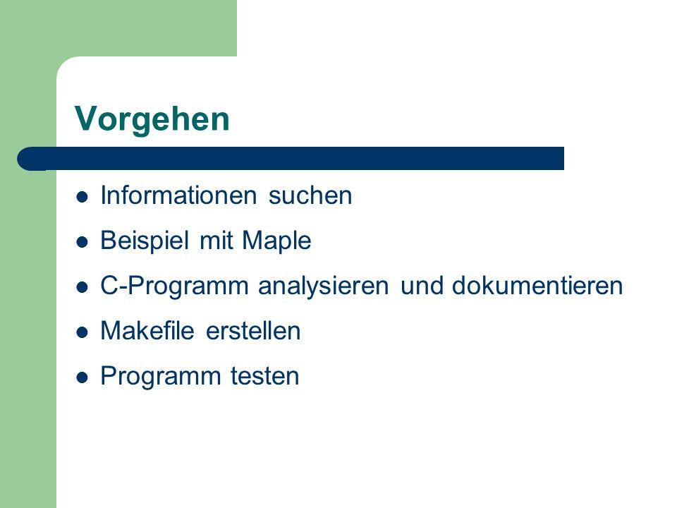 Vorgehen Informationen suchen Beispiel mit Maple