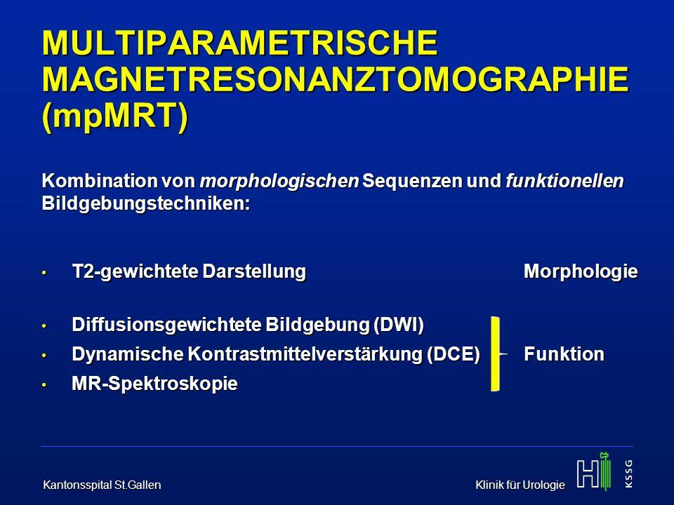 MULTIPARAMETRISCHE MAGNETRESONANZTOMOGRAPHIE (mpMRT)